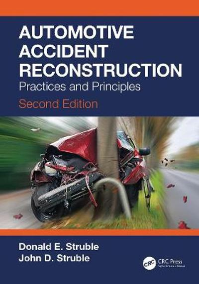 Automotive Accident Reconstruction - Donald E. Struble