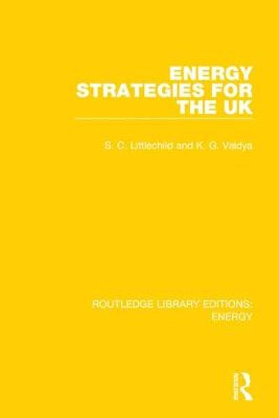 Energy Strategies for the UK - Stephen Littlechild