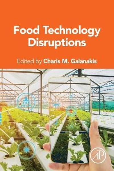 Food Technology Disruptions - Charis M. Galanakis