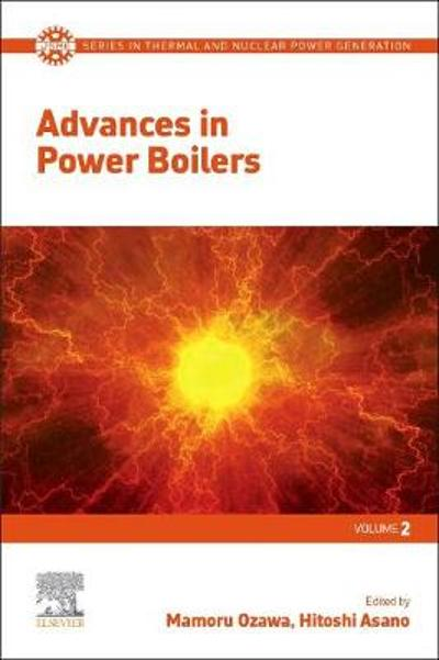 Advances in Power Boilers - Mamoru Ozawa