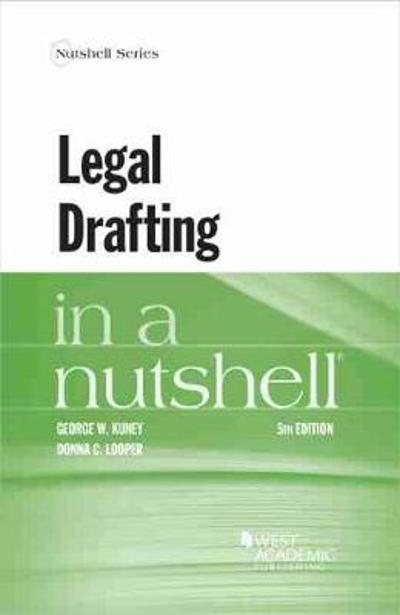 Legal Drafting in a Nutshell - George W. Kuney