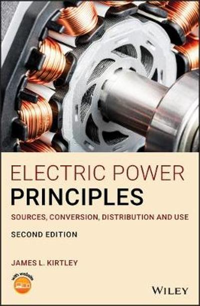 Electric Power Principles - James L. Kirtley
