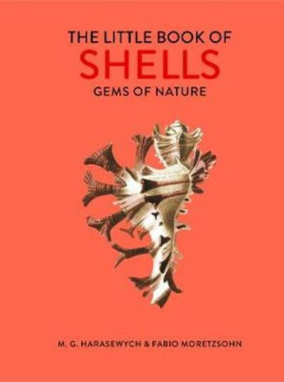 The Little Book of Shells - M. G. Harasewych