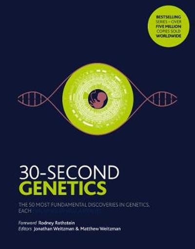 30-Second Genetics - Jonathan Weitzman