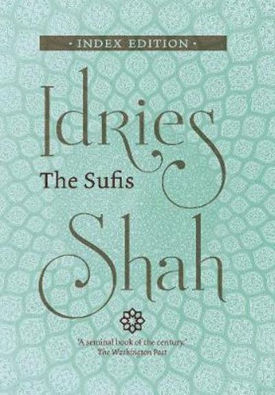 The Sufis - Idries Shah