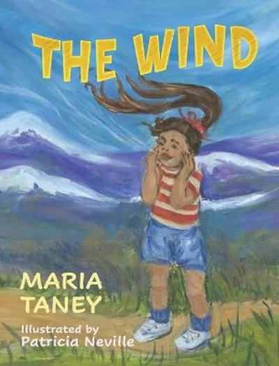 The Wind - Maria Taney
