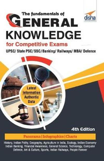 The Fundamentals of General Knowledge for Competitive Exams - Disha Experts