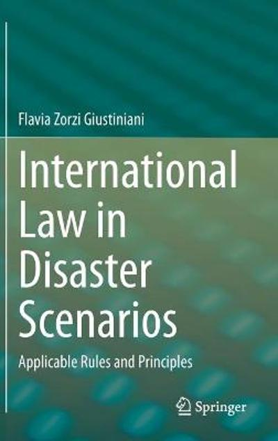 International Law in Disaster Scenarios - Flavia Zorzi Giustiniani