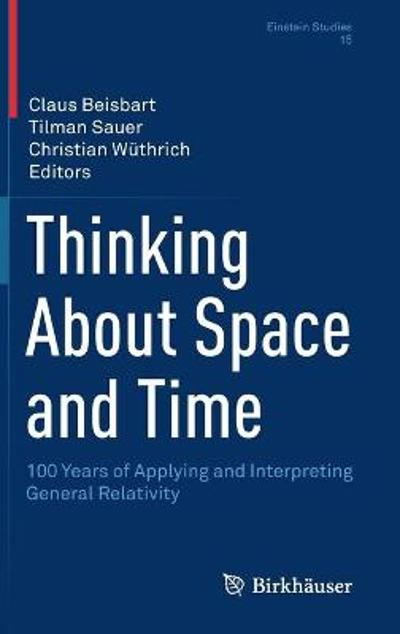 Thinking About Space and Time - Claus Beisbart