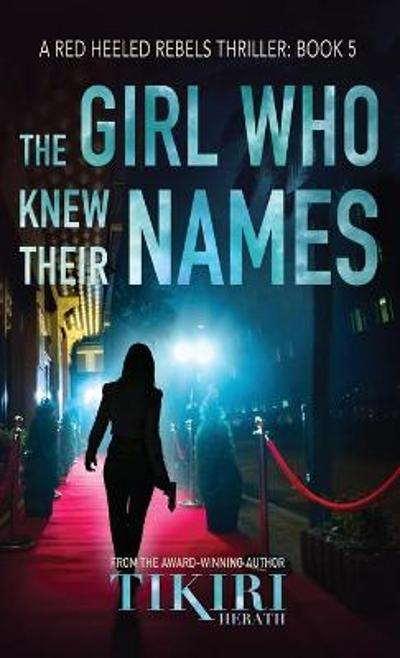 The Girl Who Knew Their Names - Tikiri Herath