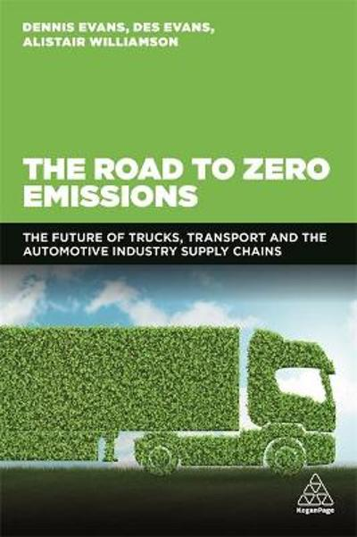 The Road to Zero Emissions - Dennis Evans
