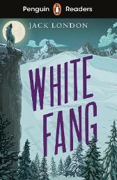 Penguin Readers Level 6: White Fang (ELT Graded Reader) - Jack London