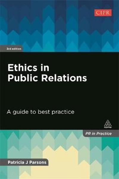 Ethics in Public Relations - Patricia J Parsons