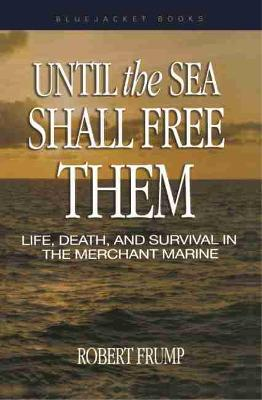 Until the Sea Shall Free Them - Robert Frump