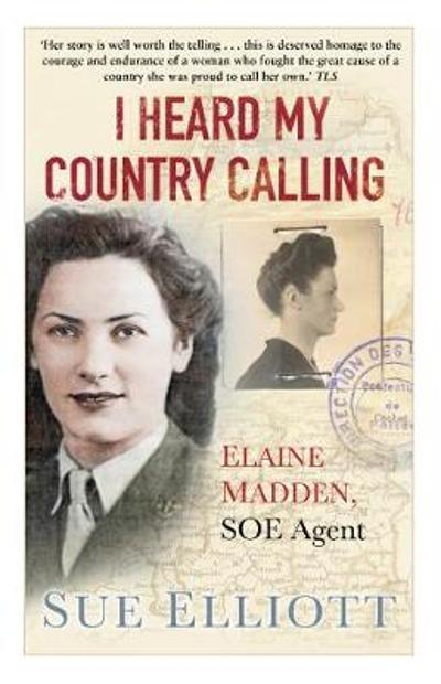 I Heard My Country Calling - Sue Elliott