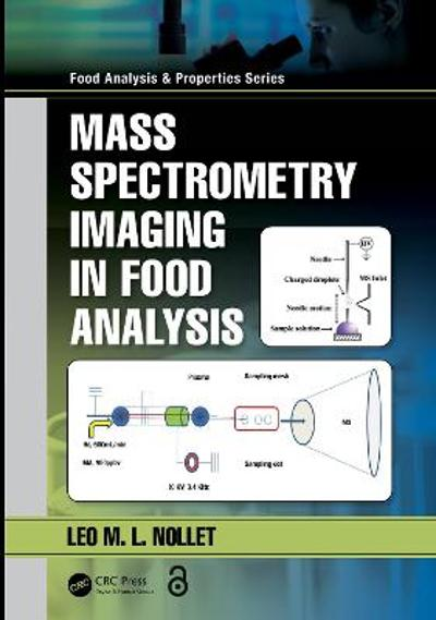 Mass Spectrometry Imaging in Food Analysis - Leo M.L. Nollet