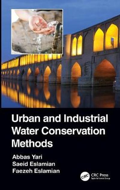 Urban and Industrial Water Conservation Methods - Abbas Yari
