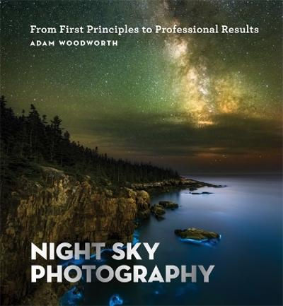 Night Sky Photography - Adam Woodworth