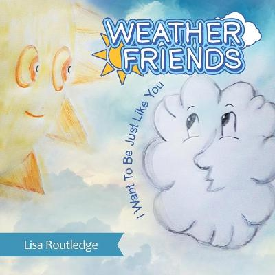 Weather Friends - Lisa Routledge