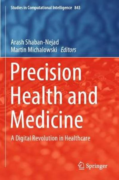 Precision Health and Medicine - Arash Shaban-Nejad