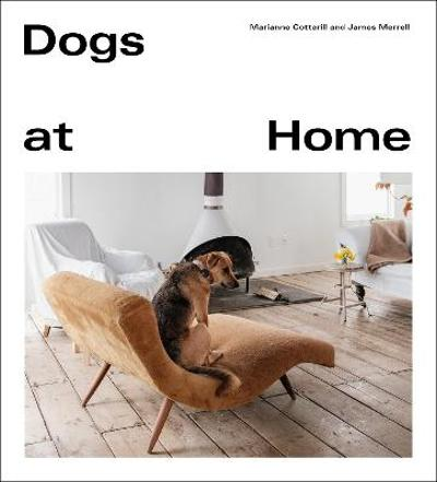 Dogs at Home - Marianne Cotterill