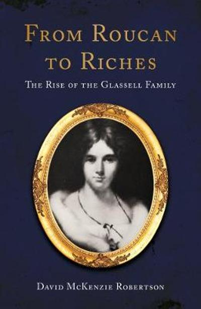 From Roucan to Riches - David McKenzie Robertson