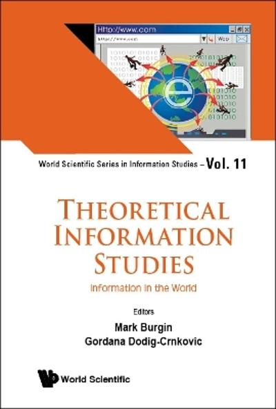 Theoretical Information Studies: Information In The World - Mark Burgin