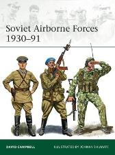 Soviet Airborne Forces 1930-91 - David Campbell Johnny Shumate