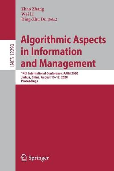 Algorithmic Aspects in Information and Management - Zhao Zhang