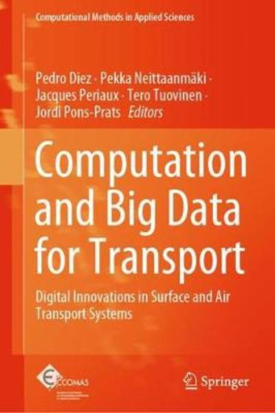 Computation and Big Data for Transport - Pedro Diez