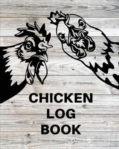 Chicken Record Keeping Log Book - Teresa Rother