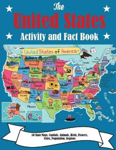 The United States Activity and Fact Book - Dylanna Press