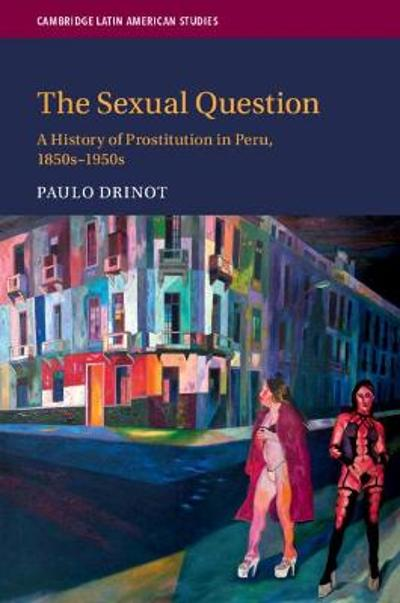 The Sexual Question - Paulo Drinot