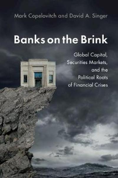 Banks on the Brink - Mark Copelovitch