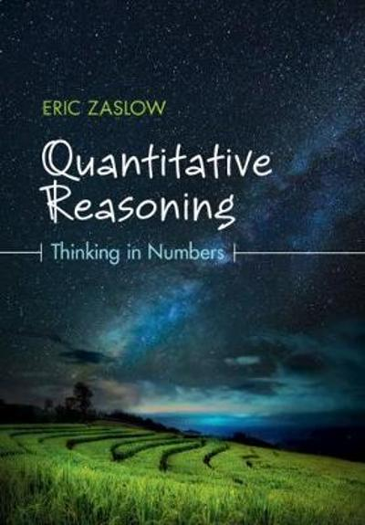 Quantitative Reasoning - Eric Zaslow