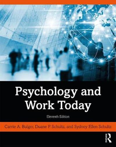 Psychology and Work Today - Carrie A. Bulger