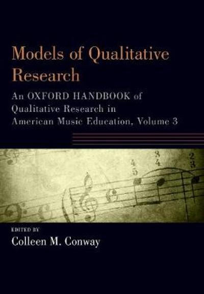Models of Qualitative Research - Colleen M. Conway
