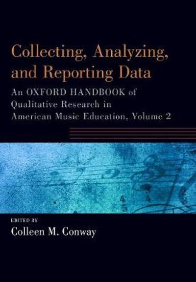 Collecting, Analyzing and Reporting Data - Colleen Conway