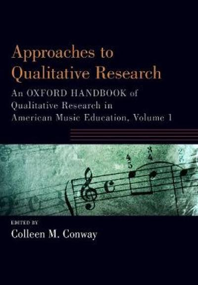 Approaches to Qualitative Research - Colleen Conway