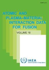Atomic and Plasma-Material Interaction Data, Volume 18 - IAEA
