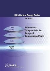 International Safeguards in the Design of Reprocessing Plants - IAEA