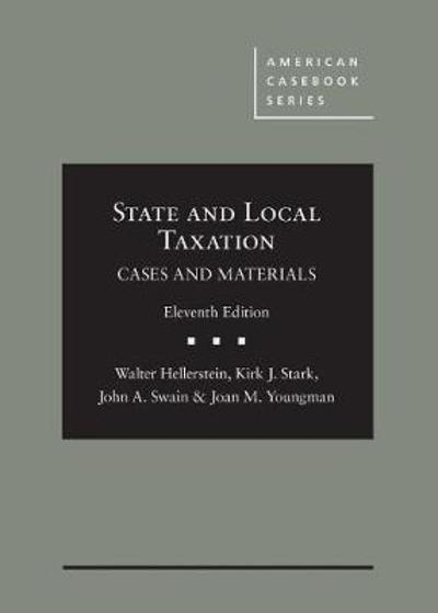 State and Local Taxation - Walter Hellerstein