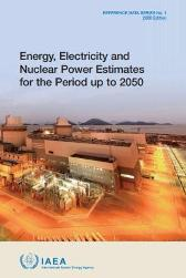 Energy, Electricity and Nuclear Power Estimates for the Period up to 2050 - IAEA