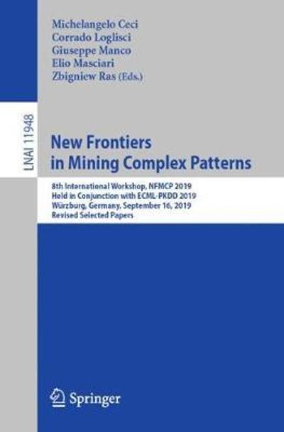New Frontiers in Mining Complex Patterns - Michelangelo Ceci