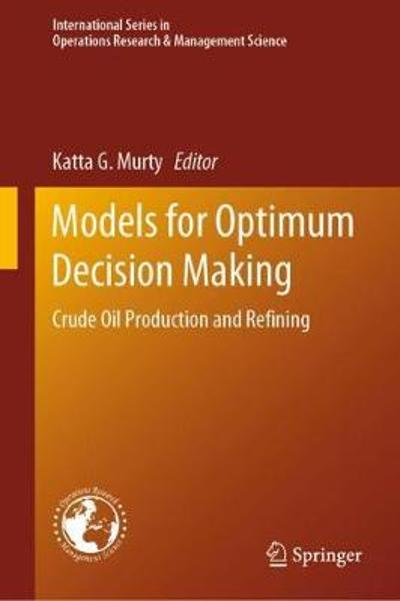 Models for Optimum Decision Making - Katta G. Murty