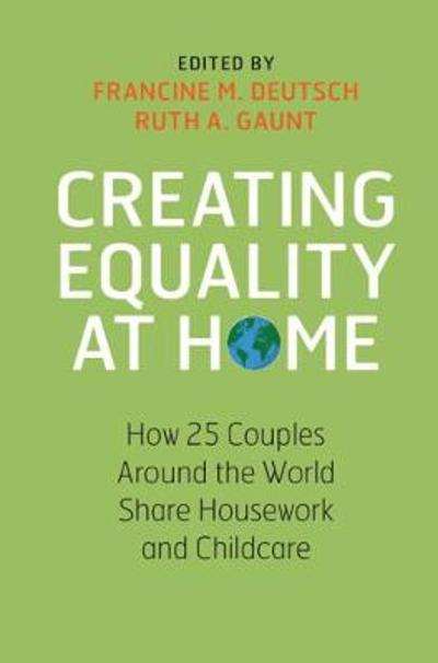 Creating Equality at Home - Francine M. Deutsch