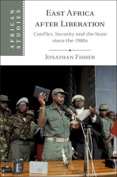 East Africa after Liberation - Jonathan Fisher