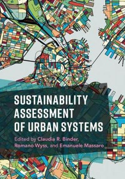 Sustainability Assessment of Urban Systems - Claudia R. Binder