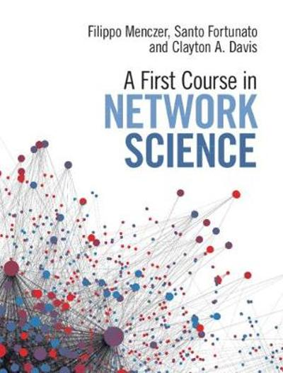 A First Course in Network Science - Filippo Menczer