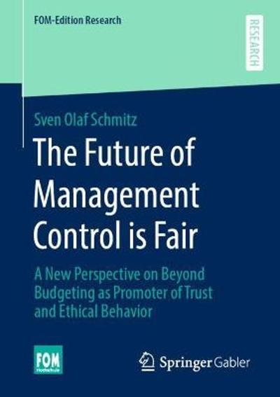 The Future of Management Control is Fair - Sven Olaf Schmitz